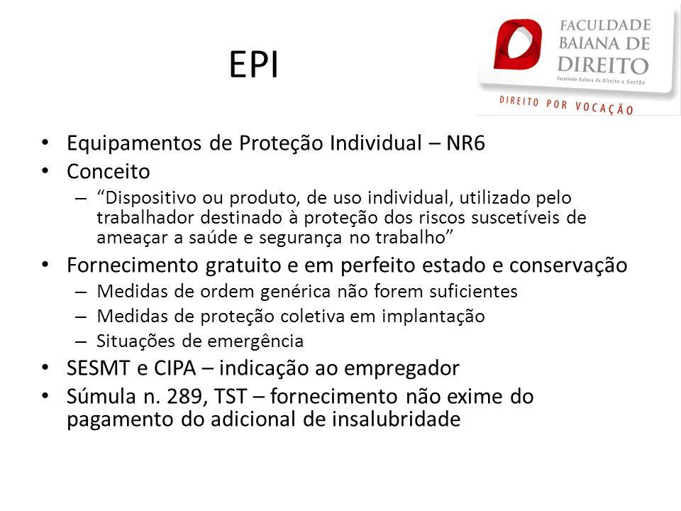 EPI Equipamentos de Proteção Individual – NR6 Conceito –Dispositivo ou produto, de uso individual, utilizado pelo trabalhador destinado à proteção dos