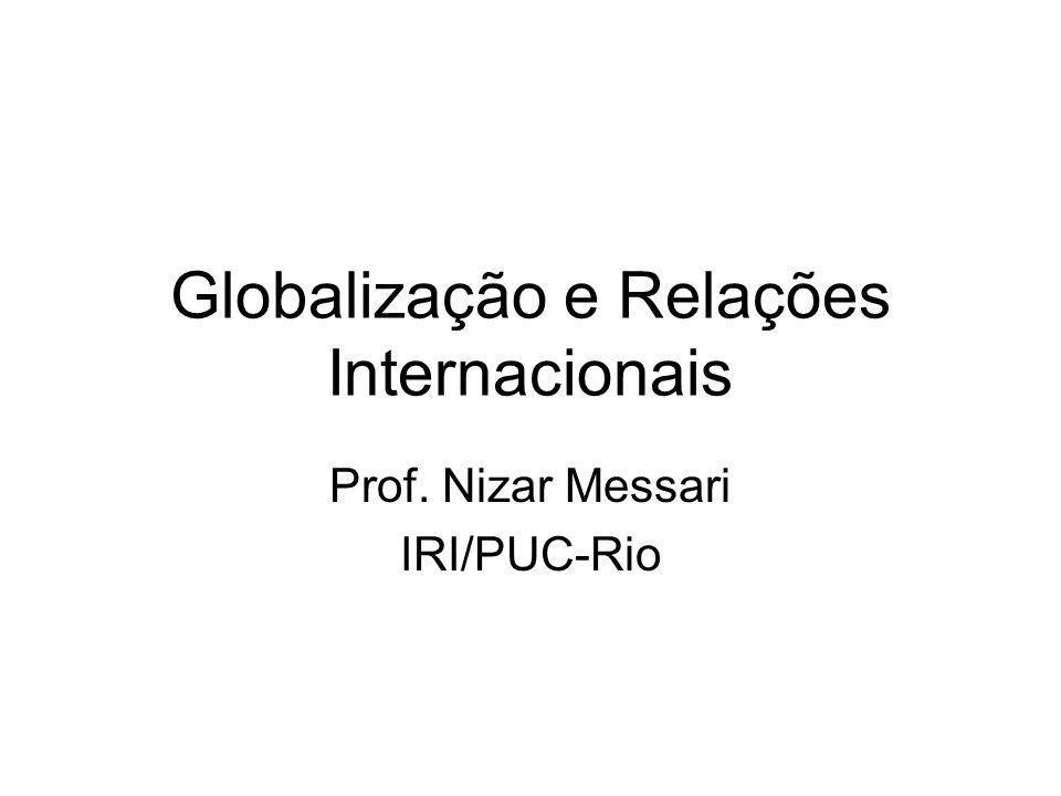 Plano da Discussão Definição (ções?) de Globalização Globalização Vs.