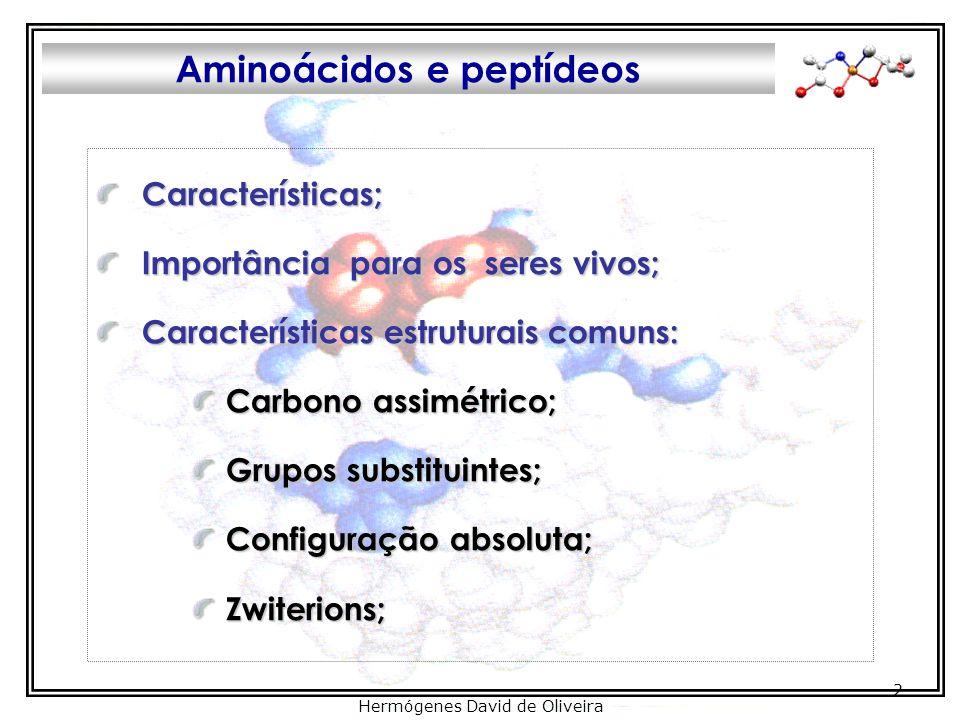 Aminoácidos e peptídeos Prof. José Eduardo Ribeiro