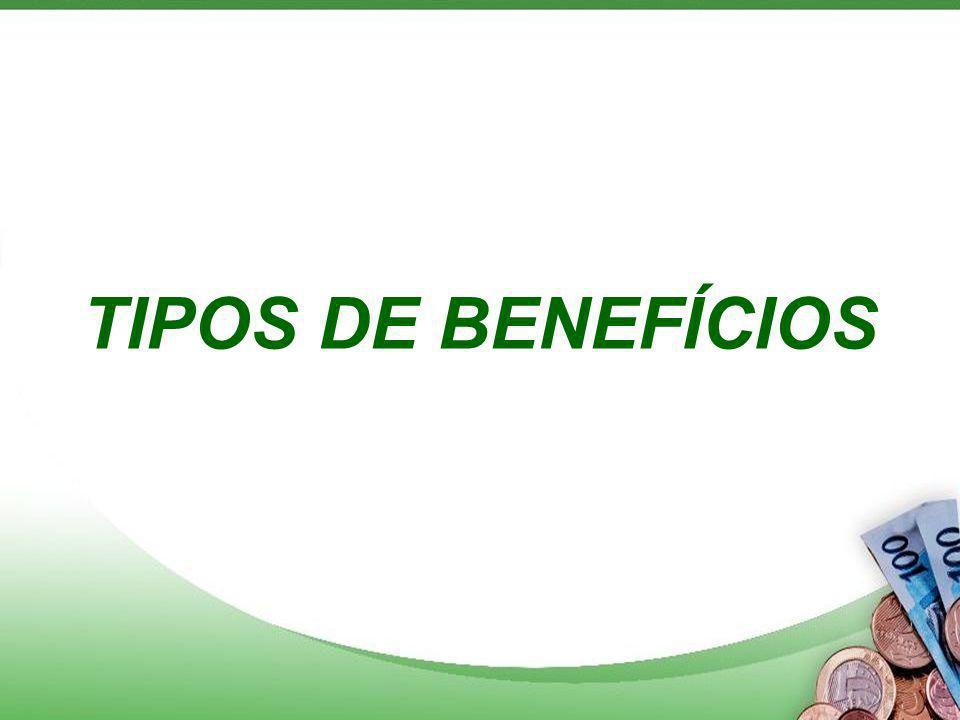 TIPOS DE BENEFÍCIOS
