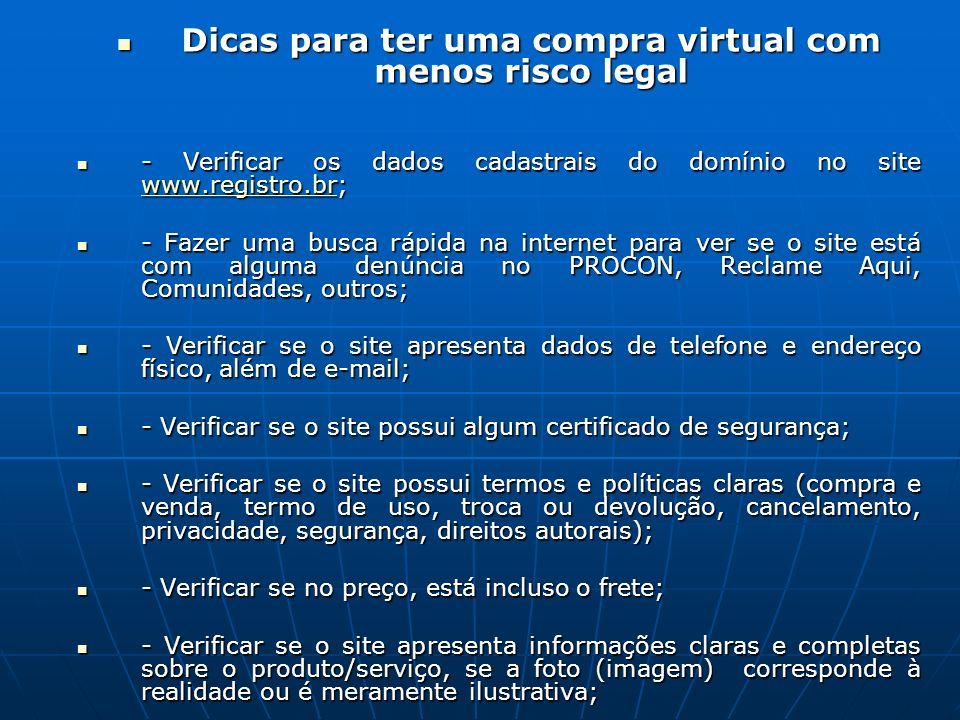 Dicas para ter uma compra virtual com menos risco legal Dicas para ter uma compra virtual com menos risco legal - Verificar os dados cadastrais do dom