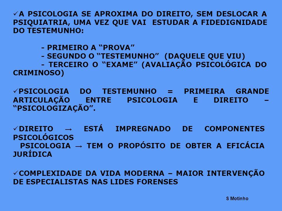 O PROFISSIONAL DA ÁREA DA SAÚDE MENTAL (PSICÓLOGO, PSIQUIATRA E ASSISTENTES SOCIAIS) DEVEM: - CONSCIENTIZAR-SE DE QUE O TRABALHO NO TRIBUNAL É MUITO AMEAÇADOR, CAUSA TENSÃO PORQUE É NESSE LOCAL ONDE PENDE A VERDADE E A JUSTIÇA - TER CONSCIÊNCIA DE QUE SERÁ CRITICADO (NÃO ESTÁ ACOSTUMADO) PORQUE O SISTEMA JURÍDICO ESTÁ BASEADO NO CONTRADITÓRIO - NÃO TER POSTURA ONIPOTENTE - TER EM MENTE QUE NEM SEMPRE TEM A RESPOSTA PARA TUDO - AO SE DEPARAR COM FATOS NOVOS, REVER SUAS CONCLUSÕES E SOLICITAR PRAZO PARA UM ESTUDO MAIS APROFUNDADO A FUNÇÃO DOS ESPECIALISTAS EM SAÚDE MENTAL E JUSTIÇA ESTÁ MAL COMPREENDIDA DEVIDO AOS POUCOS PROFISSIONAIS QUALIFICADOS S Motinho