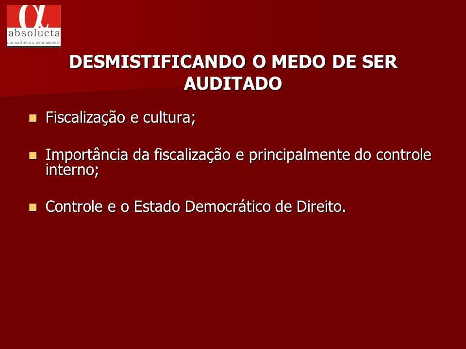 Fiscalização e cultura; Fiscalização e cultura; Importância da fiscalização e principalmente do controle interno; Importância da fiscalização e princi