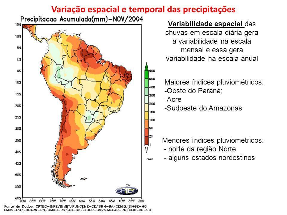 Variação espacial e temporal das precipitações Variabilidade espacial das chuvas em escala diária gera a variabilidade na escala mensal e essa gera va