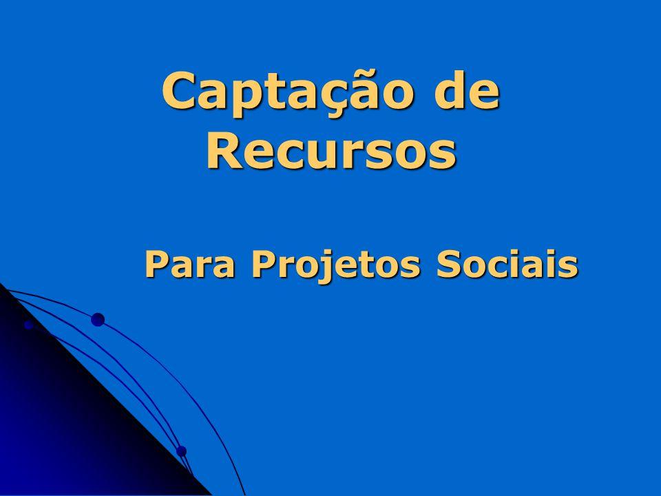 Captação de Recursos Para Projetos Sociais