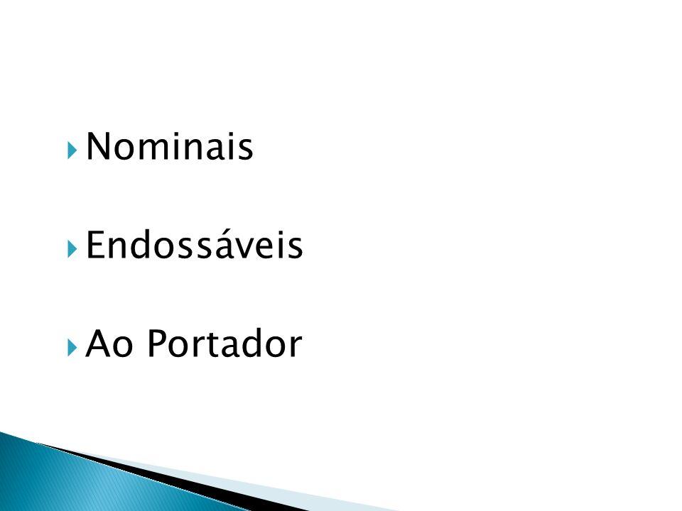 Nominais Endossáveis Ao Portador