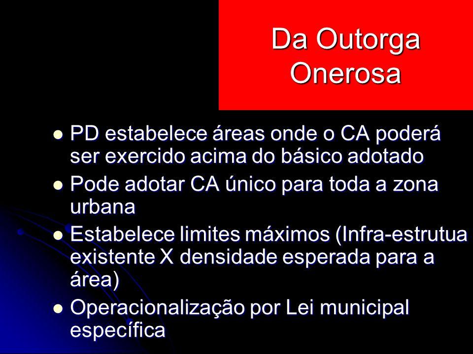 PD estabelece áreas onde o CA poderá ser exercido acima do básico adotado PD estabelece áreas onde o CA poderá ser exercido acima do básico adotado Po
