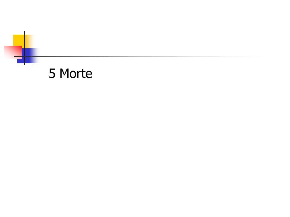 5 Morte