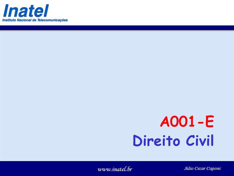 www.inatel.br Júlio Cezar Caponi A001-E Direito Civil