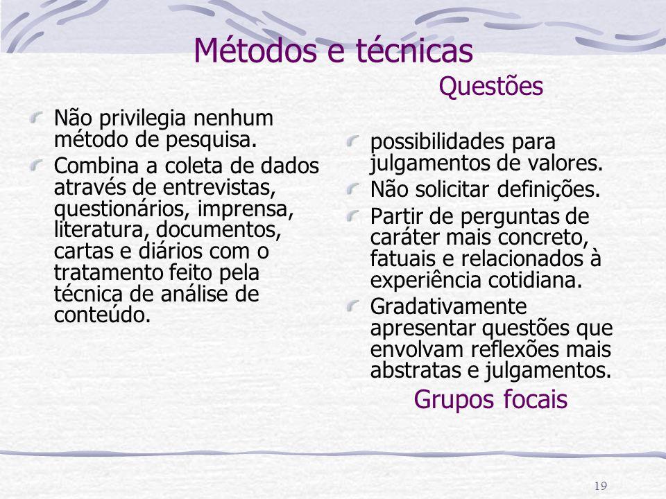 18 Elementos periféricos Características Prescritores de comportamentos e de tomadas de posição dos sujeitos > orienta ações e reações instantâneas. M