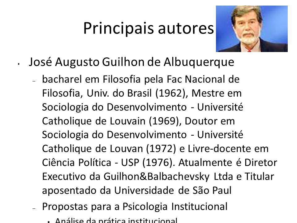 Principais autores José Augusto Guilhon de Albuquerque – bacharel em Filosofia pela Fac Nacional de Filosofia, Univ.