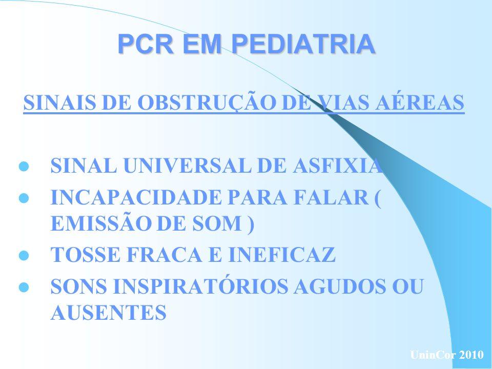 PCR EM PEDIATRIA PULSO BRAQUIAL E FEMORAL: LACTENTE CIRCULAÇÃO: SINAIS UninCor 2010