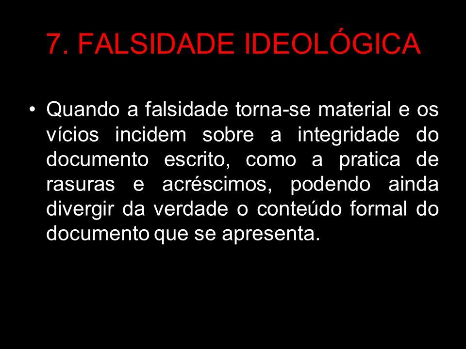 DAS AUTENTICIDADES 1.Autofalsificação; 2. Simulação de falso; 3.