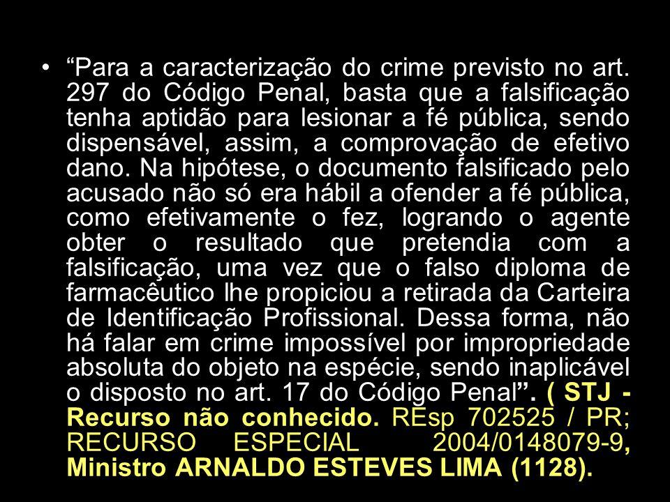 MODIFICAÇÃO GROSSEIRA, INCAPAZ DE LUDIBRIAR PESSOA COMUM.