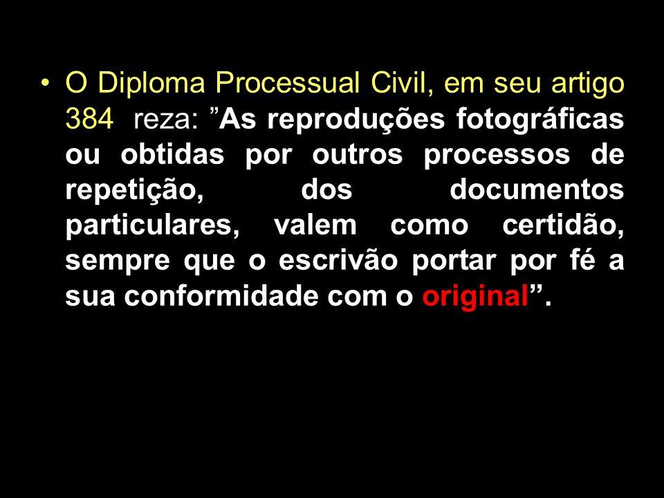 O Código de Processo Penal, refere-se ao problema em seu artigo 237, quando explicita que: As publicas formas só terão valor quando conferidas com o original, em presença de autoridade.