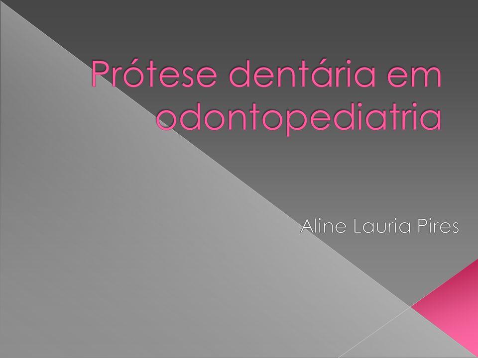 Indicações: I. Perda precoce de dentes decíduos