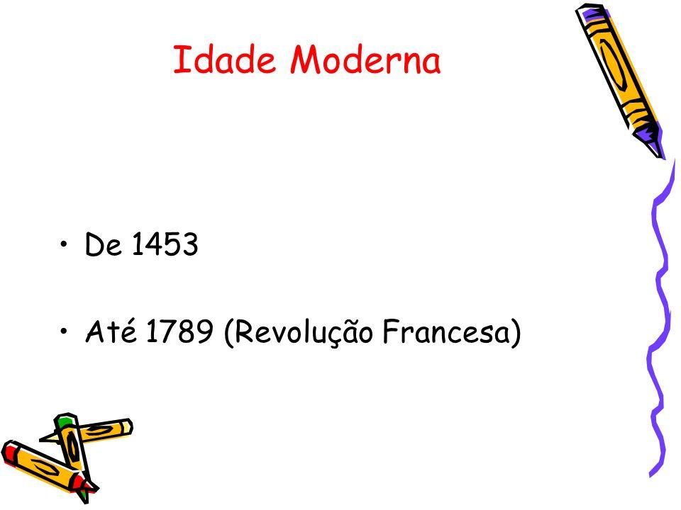 Idade Contemporânea De 1789 Até os nossos dias