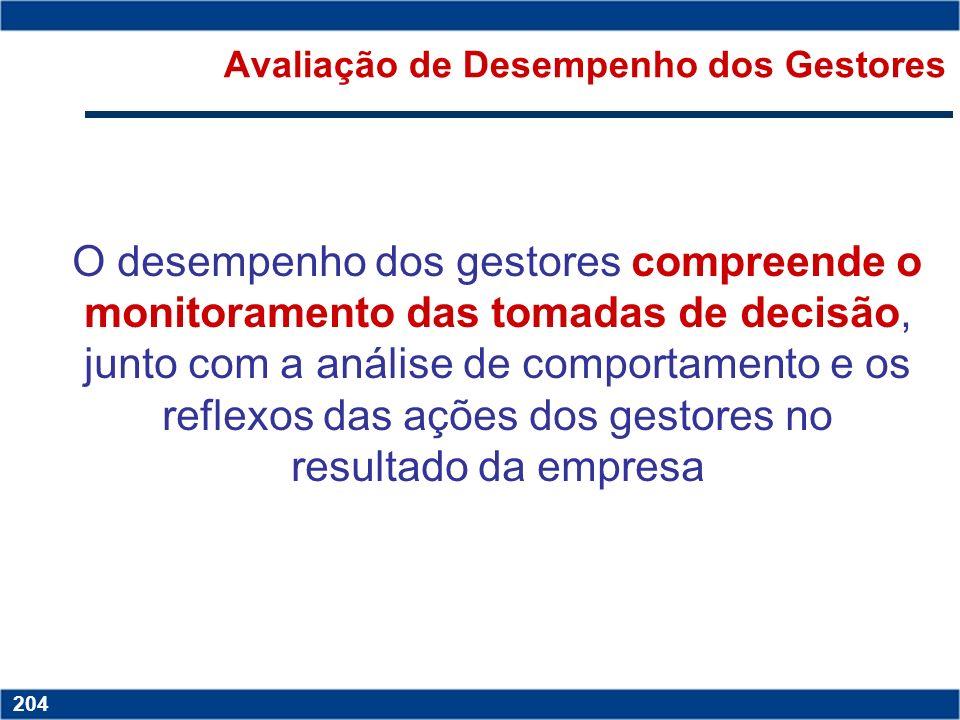 Copyright © 2006 by Pearson Education 15-203 203 Copyright © 2006 by Pearson Education 15-203 203 Avaliação de Desempenho Operacional Diversas são as