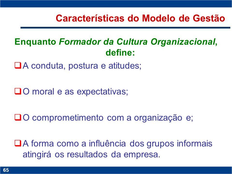Copyright © 2006 by Pearson Education 15-64 64 Copyright © 2006 by Pearson Education 15-64 64 Modelo de Gestão É um conjunto de princípios e normas qu