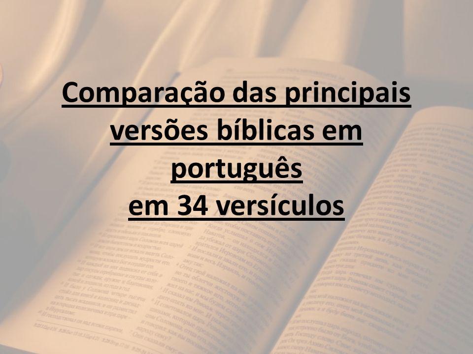 Comparação das principais versões bíblicas em português em 34 versículos