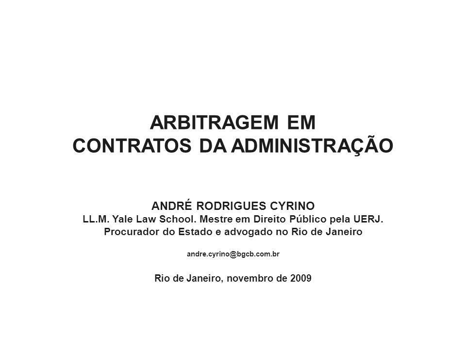 Arbitragem e legalidade administrativa I -Parte da doutrina exige autorização legal expressa: administração como vinculação positiva à lei.