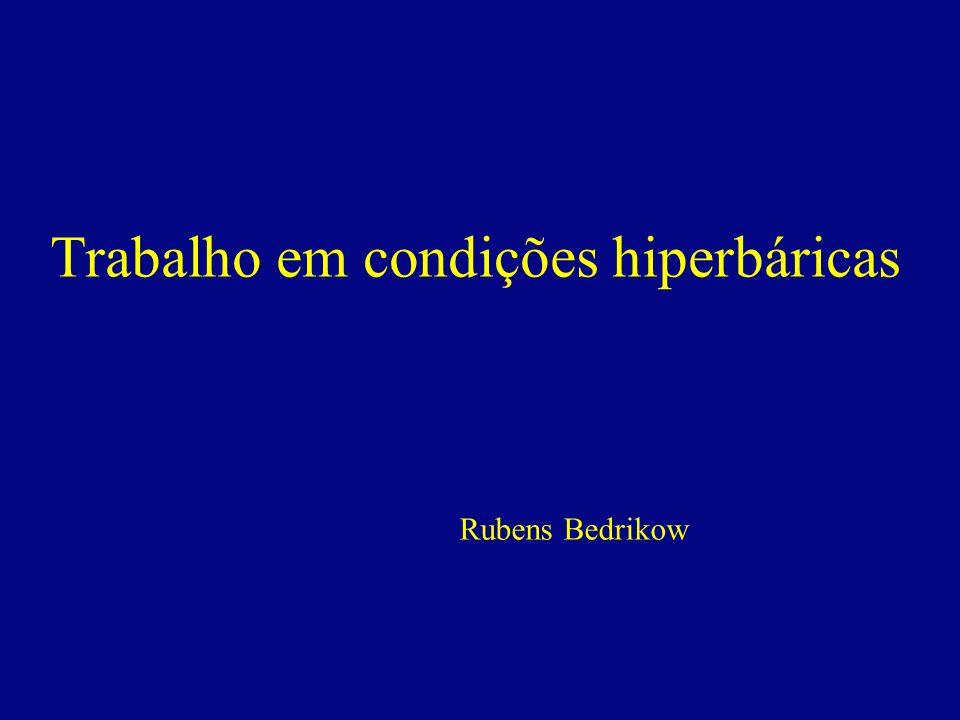 Trabalho em condições hiperbáricas Rubens Bedrikow