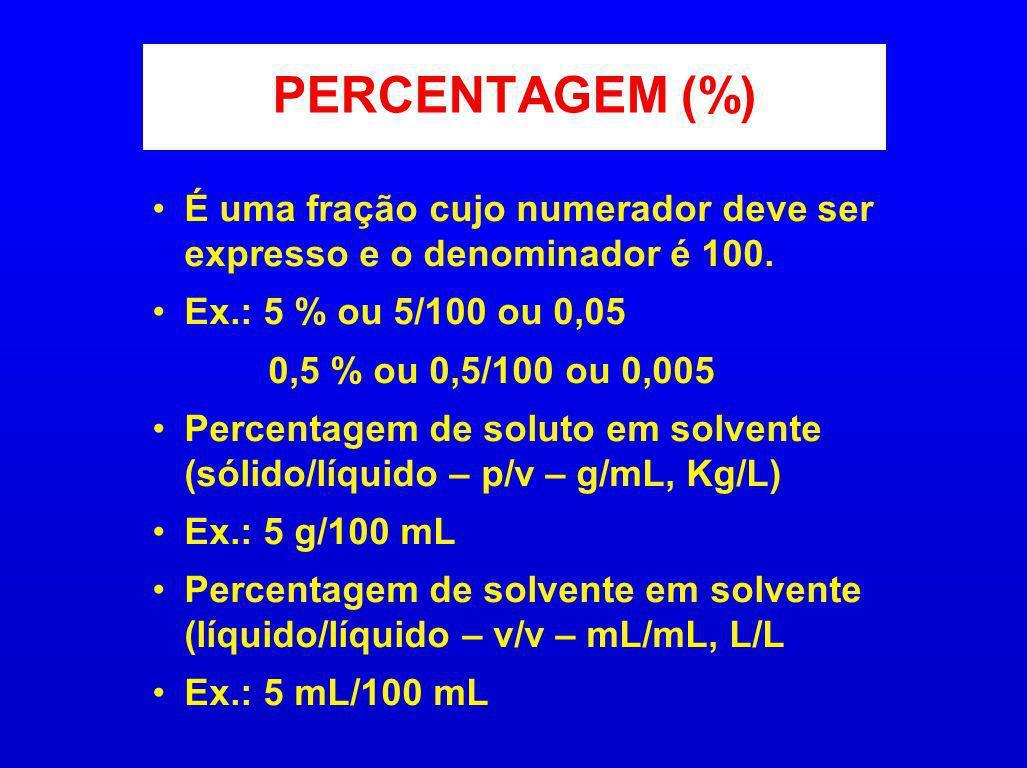PERCENTAGEM (%) É uma fração cujo numerador deve ser expresso e o denominador é 100. Ex.: 5 % ou 5/100 ou 0,05 0,5 % ou 0,5/100 ou 0,005 Percentagem d