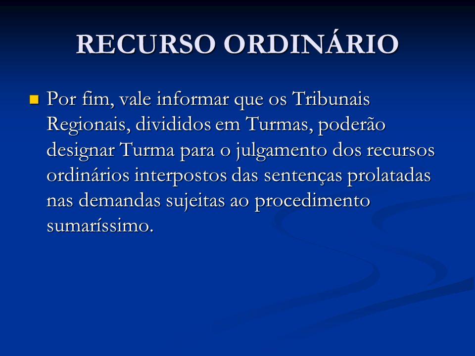 RECURSO DE REVISTA (RR).4.1 Prazo: 8 (oito) dias.