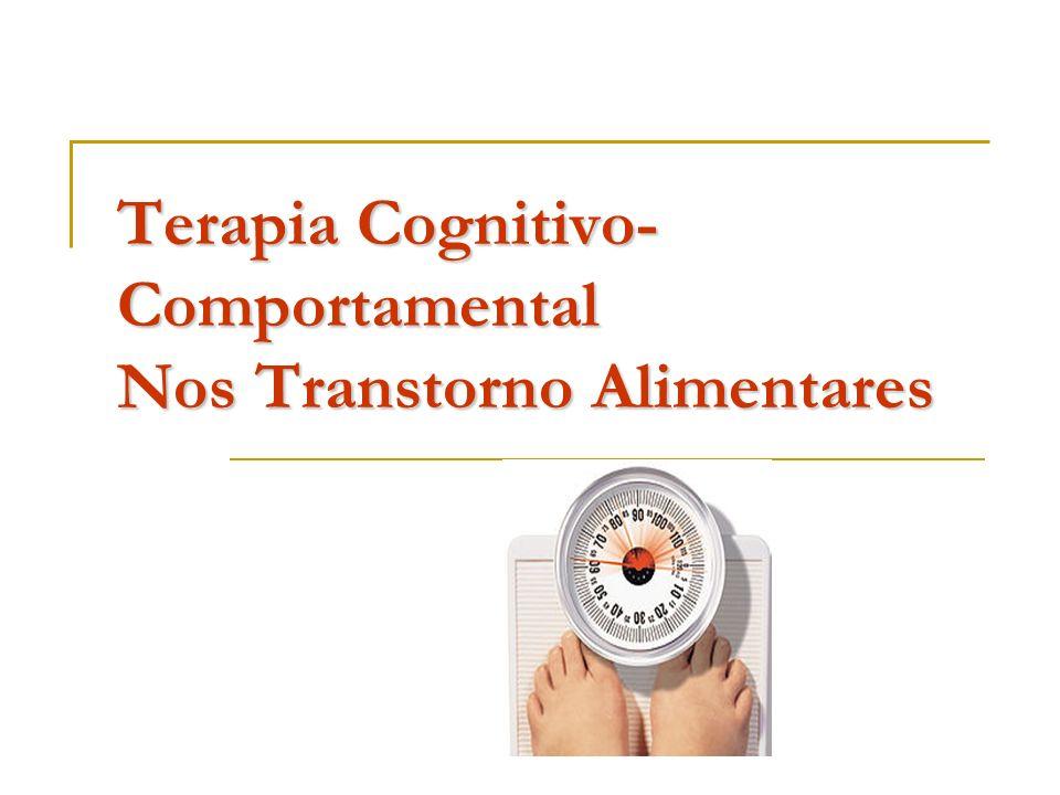 Terapia Cognitivo- Comportamental Nos Transtorno Alimentares