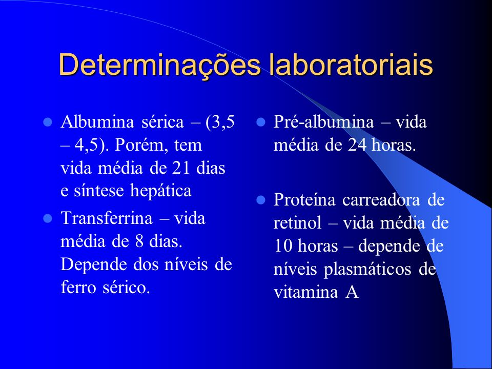 Nutrição parenteral total (NPT) Administração endovenosa de todos os nutrientes necessários para a manutenção do estado nutricional.