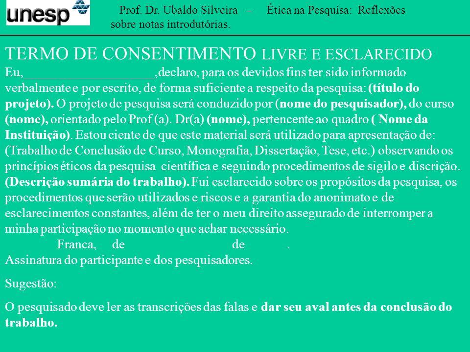 Prof. Dr. Ubaldo Silveira – Ética na Pesquisa: Reflexões sobre notas introdutórias. FIM