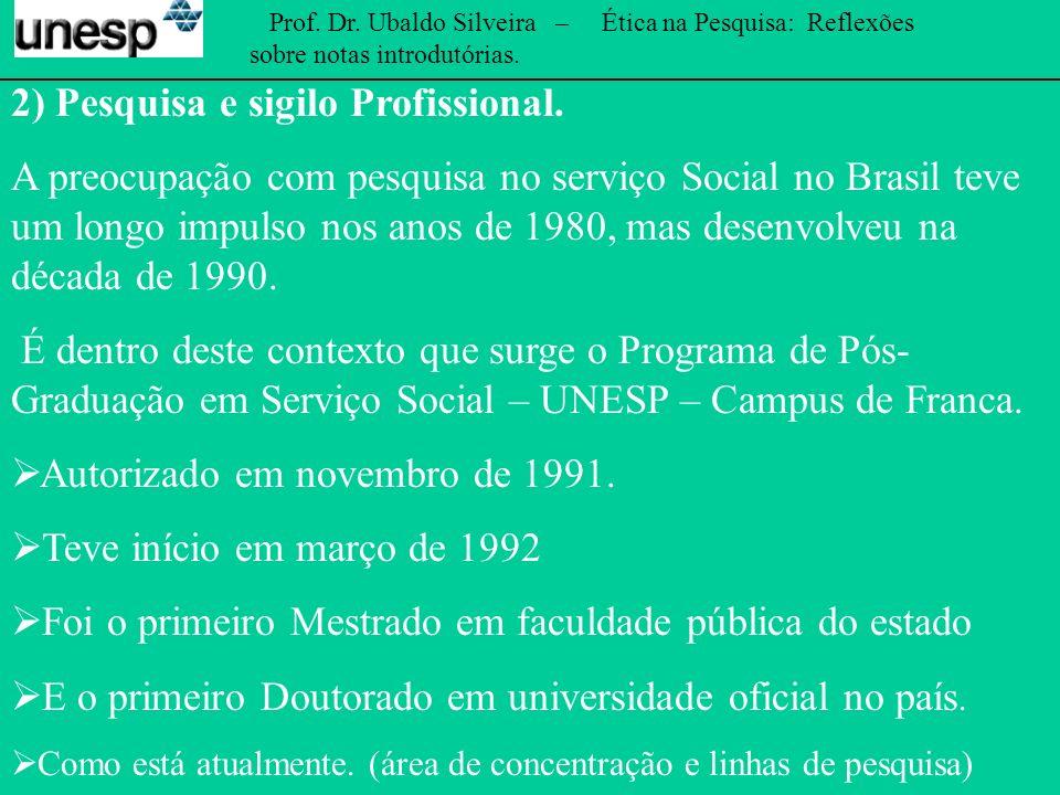 Prof.Dr. Ubaldo Silveira – Ética na Pesquisa: Reflexões sobre notas introdutórias.