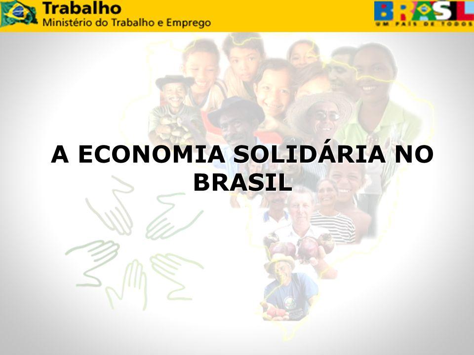 A ECONOMIA SOLIDÁRIA NO BRASIL