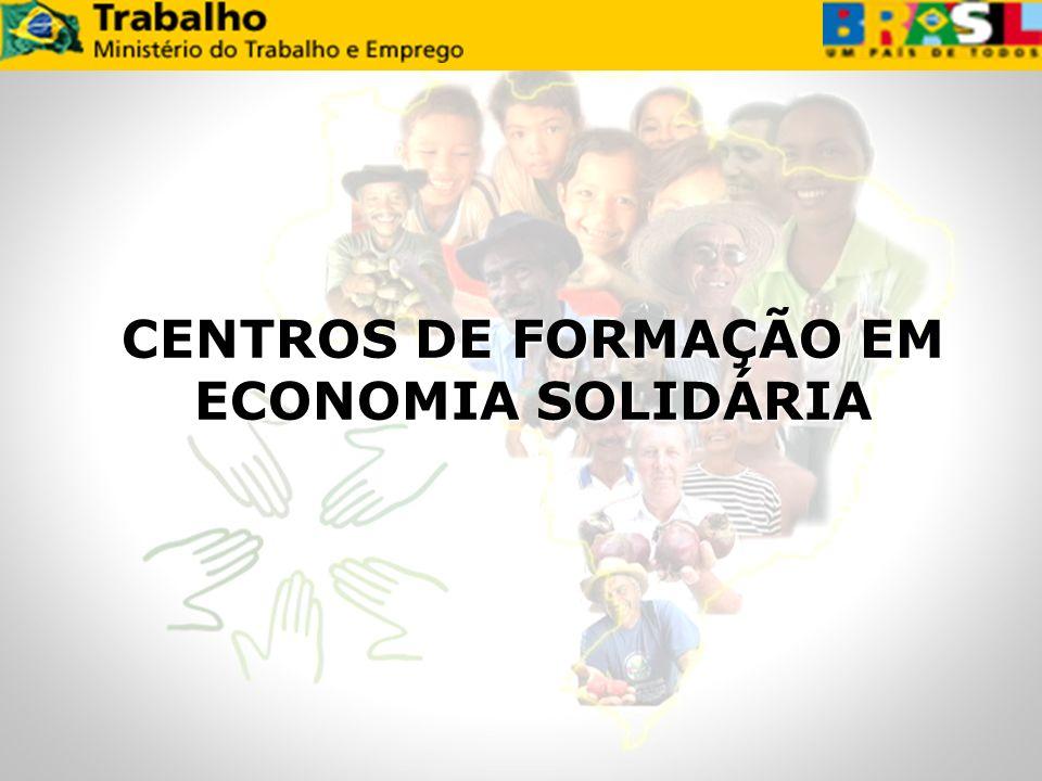 CENTROS DE FORMAÇÃO EM ECONOMIA SOLIDÁRIA