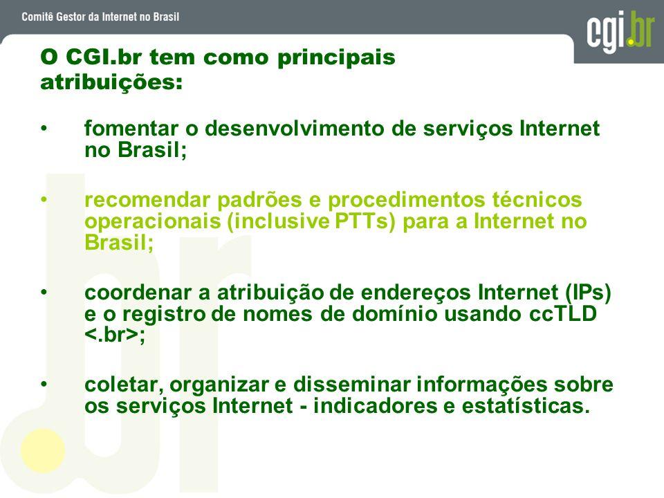 O CGI.br tem como principais atribuições: fomentar o desenvolvimento de serviços Internet no Brasil; recomendar padrões e procedimentos técnicos opera