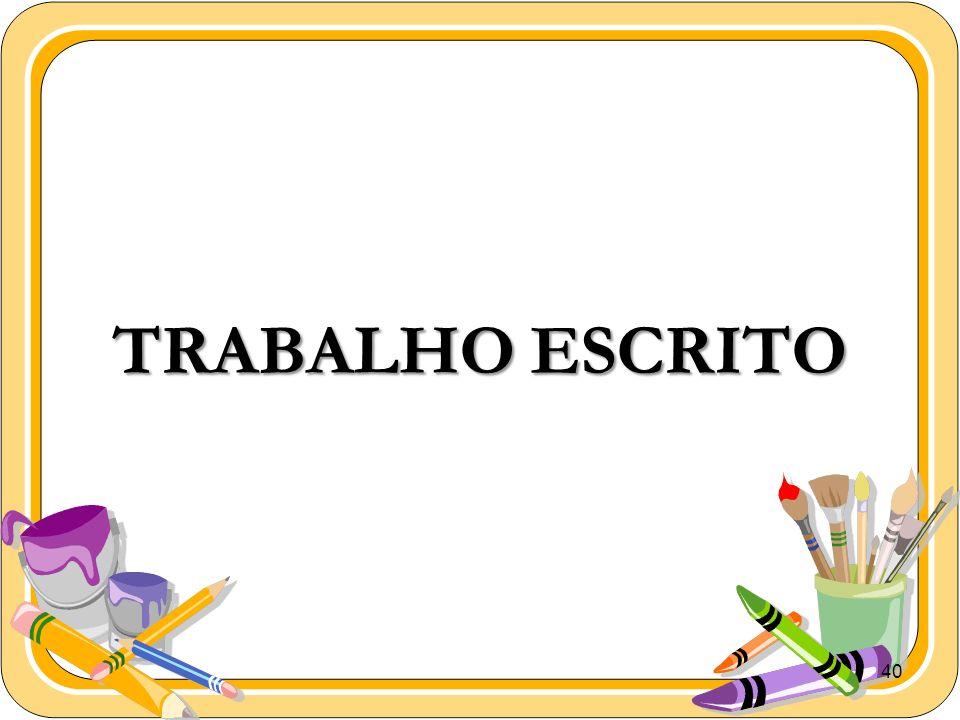 40 TRABALHO ESCRITO