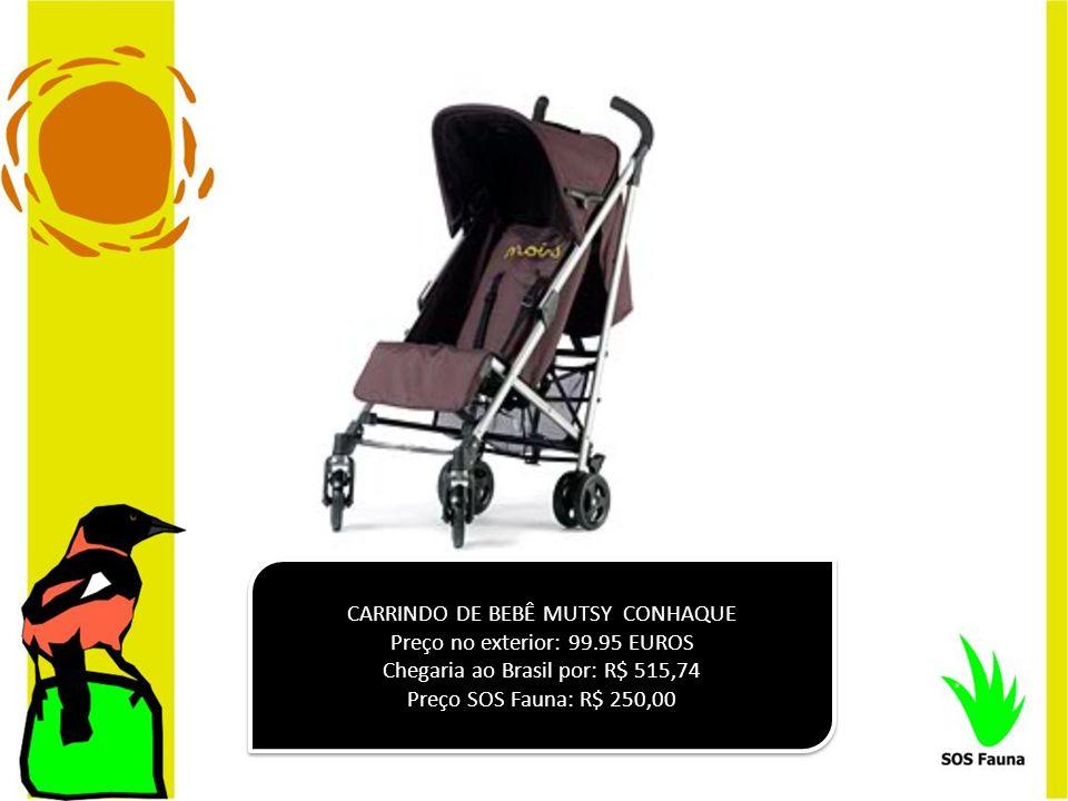 CARRINDO DE BEBÊ MUTSY CONHAQUE Preço no exterior: 99.95 EUROS Chegaria ao Brasil por: R$ 515,74 Preço SOS Fauna: R$ 250,00 CARRINDO DE BEBÊ MUTSY CON
