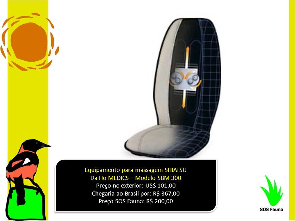 Equipamento para massagem SHIATSU Da Ho MEDICS – Modelo SBM 300 Preço no exterior: US$ 101.00 Chegaria ao Brasil por: R$ 367,00 Preço SOS Fauna: R$ 20