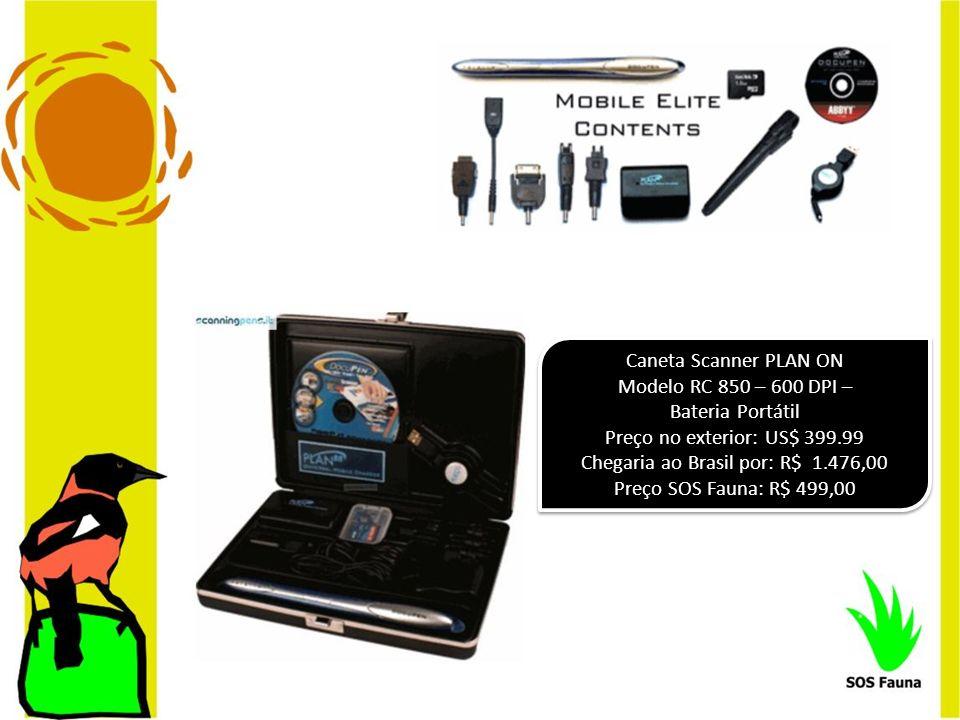 Caneta Scanner PLAN ON Modelo RC 850 – 600 DPI – Bateria Portátil Preço no exterior: US$ 399.99 Chegaria ao Brasil por: R$ 1.476,00 Preço SOS Fauna: R