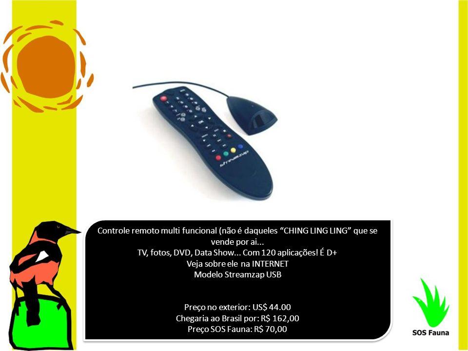 Controle remoto multi funcional (não é daqueles CHING LING LING que se vende por ai... TV, fotos, DVD, Data Show... Com 120 aplicações! É D+ Veja sobr