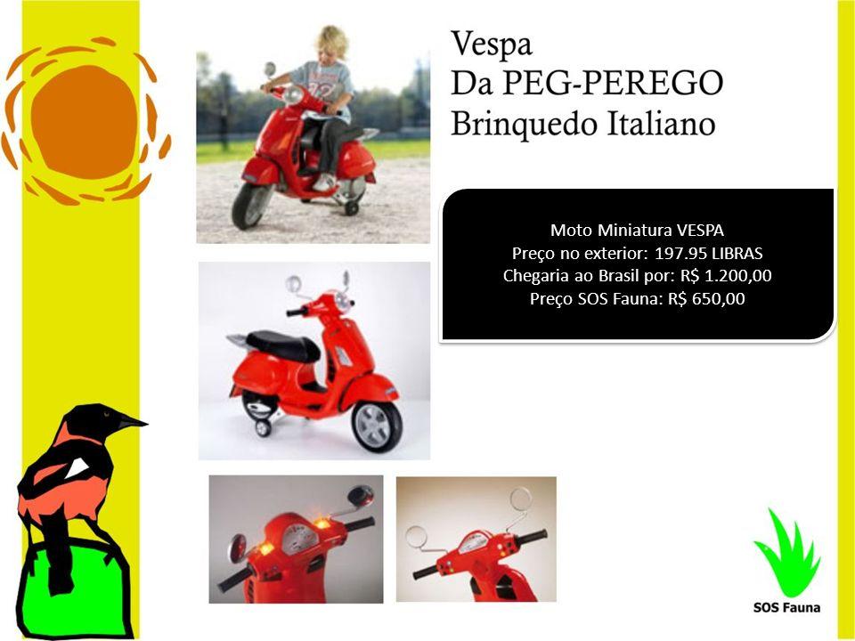 Moto Miniatura VESPA Preço no exterior: 197.95 LIBRAS Chegaria ao Brasil por: R$ 1.200,00 Preço SOS Fauna: R$ 650,00 Moto Miniatura VESPA Preço no ext