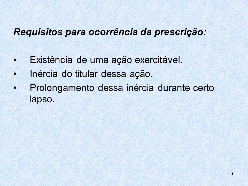 1- Causas suspensivas da fluência do lapso prescricional (art.