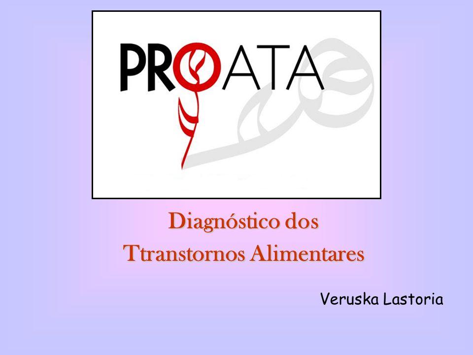 Diagnóstico dos Ttranstornos Alimentares Veruska Lastoria