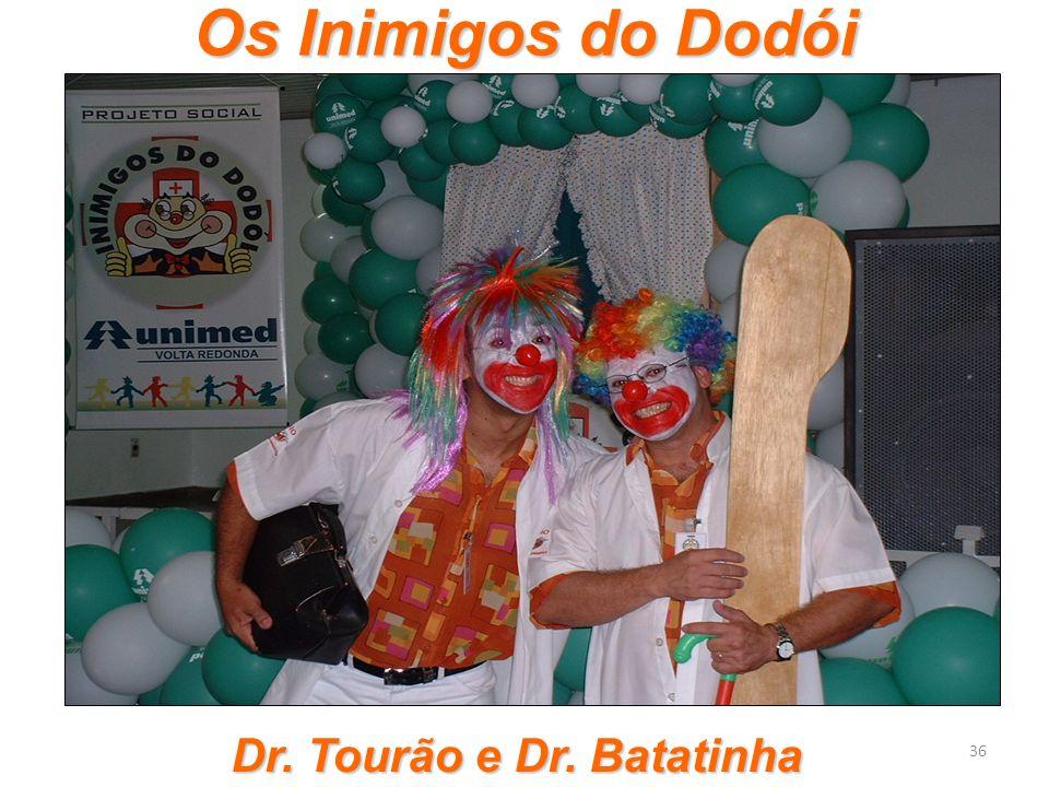 Os Inimigos do Dodói 36 Dr. Tourão e Dr. Batatinha