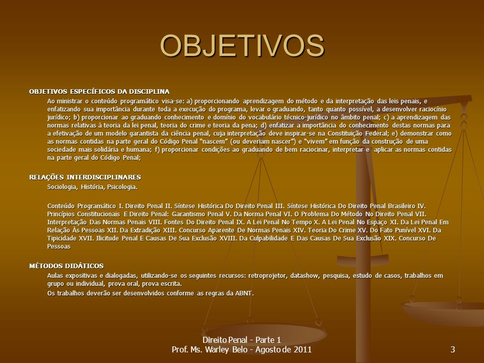 História do Direito Penal no Brasil Portugal: Portugal: 693 - Codex Legum ou Lex Wisigothorum – 1ª.