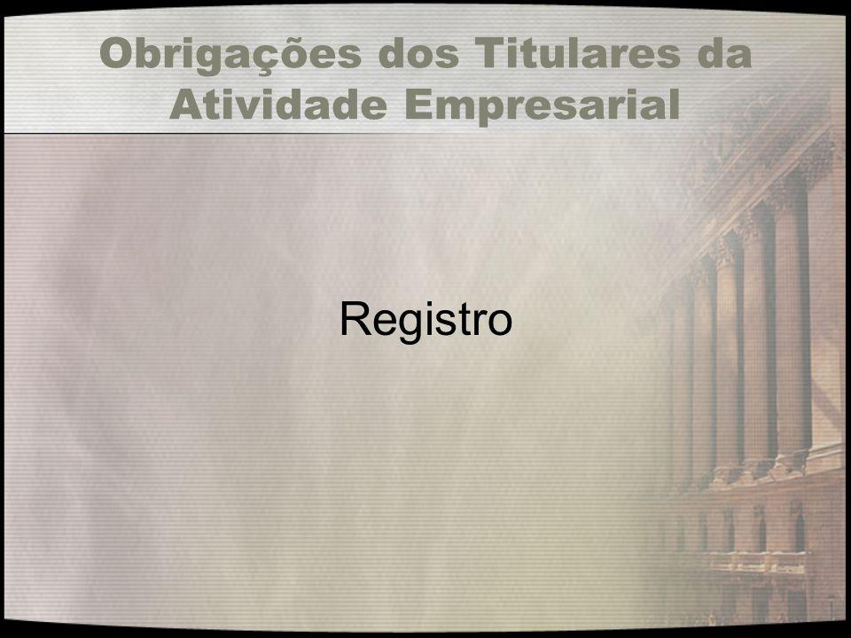 Obrigações dos Titulares da Atividade Empresarial Registro