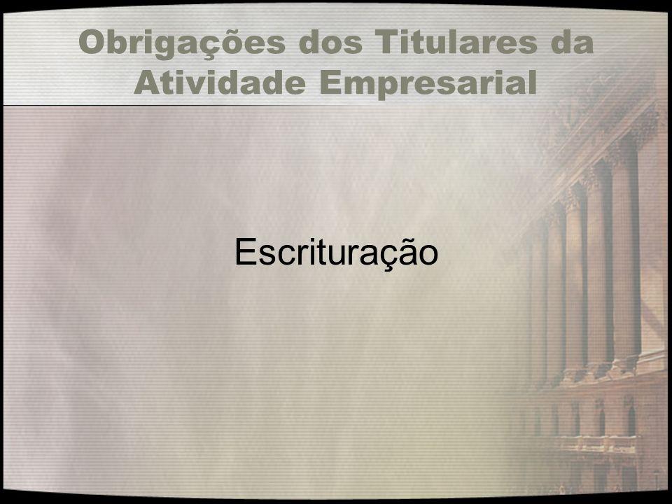 Obrigações dos Titulares da Atividade Empresarial Escrituração