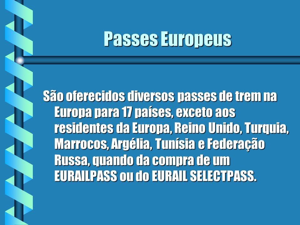 Passes Europeus São oferecidos diversos passes de trem na Europa para 17 países, exceto aos residentes da Europa, Reino Unido, Turquia, Marrocos, Argé