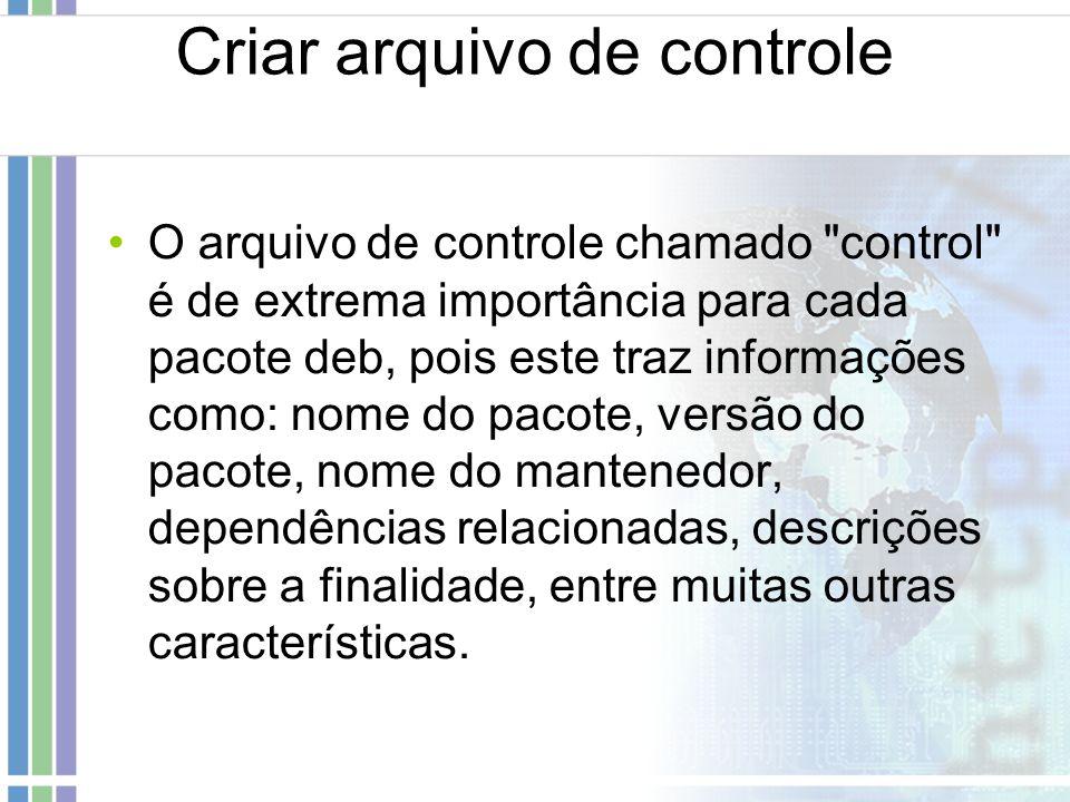 Criar arquivo de controle O arquivo de controle chamado