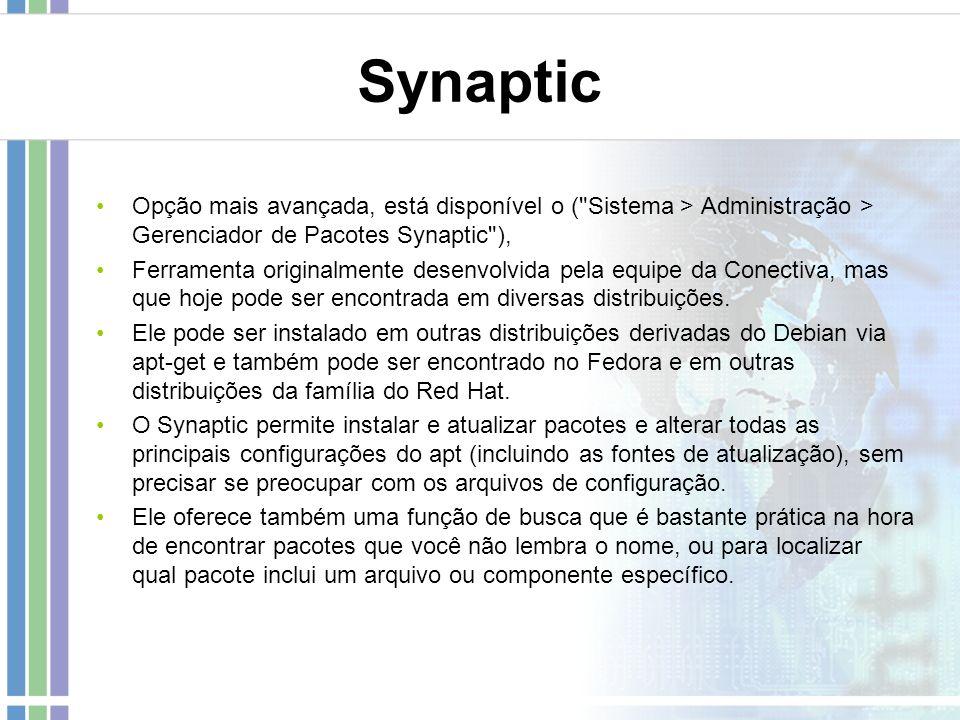 Synaptic Opção mais avançada, está disponível o (